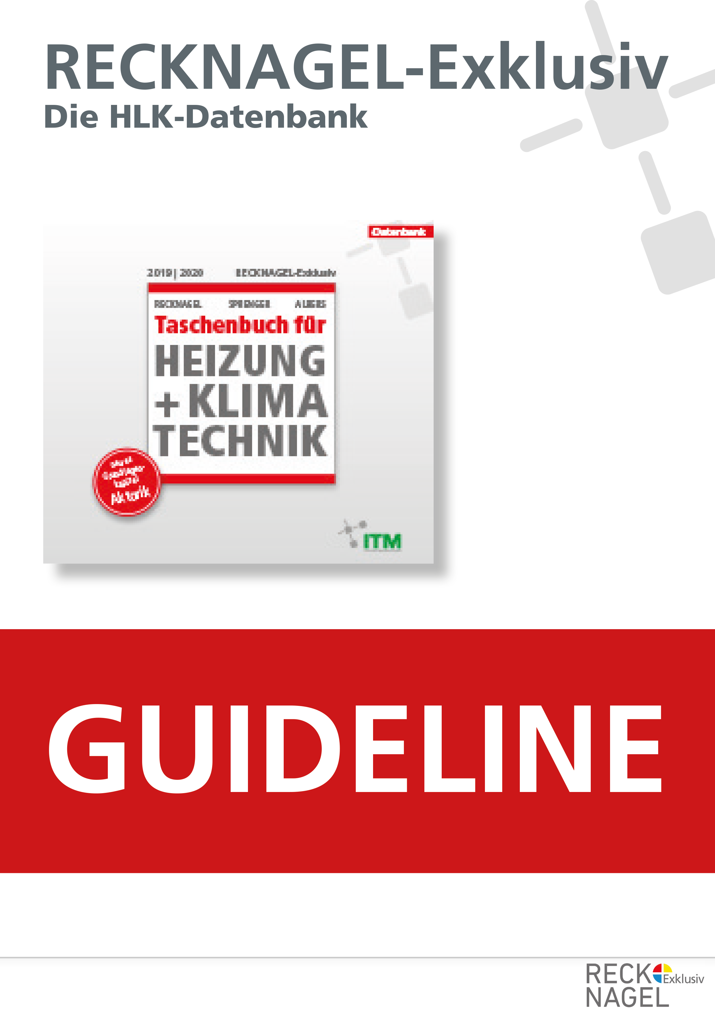 Guideline RECKNAGEL Exklusiv